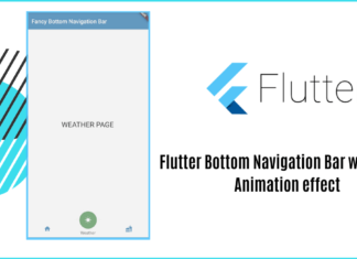 Flutter Bottom Navigation Bar with Fancy Animation effect