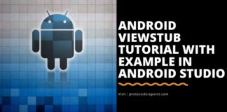 Android ViewStub Tutorial With Example In Android Studio