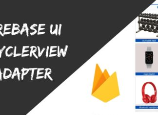 Firebase UI RecyclerView Adapte