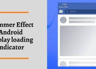 Shimmer Effect Android Display loading indicator