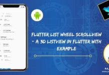 Flutter List Wheel ScrollView - A 3D ListView in flutter with Example
