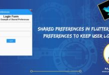 Shared Preferences in Flutter - shared preferences to keep user logged