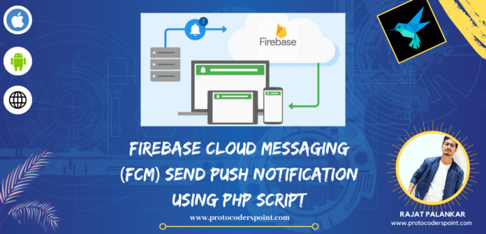 Firebase Cloud Messaging (FCM) Send Push Notification using php script