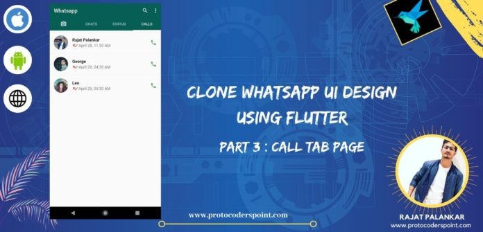 WhatsApp Clone App UI Design using Flutter Call Tab Page
