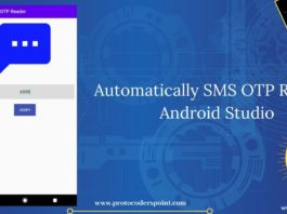 Automatically SMS OTP reader using Broadcast Receiver in android studio