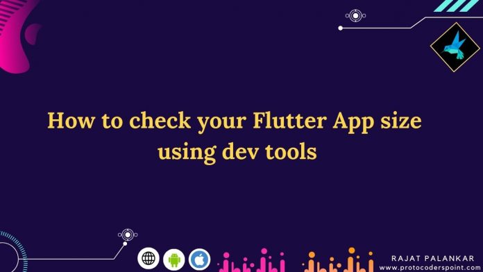 How to check your Flutter App size using dev tools