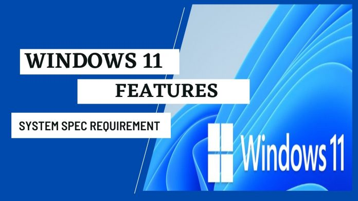 windows 11 features - windows 11 compatibility